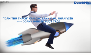 "4 cách thúc đẩy tinh thần ""dám làm"" ở nhân viên"
